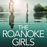 Review of The Roanoke Girls by Amy Engel