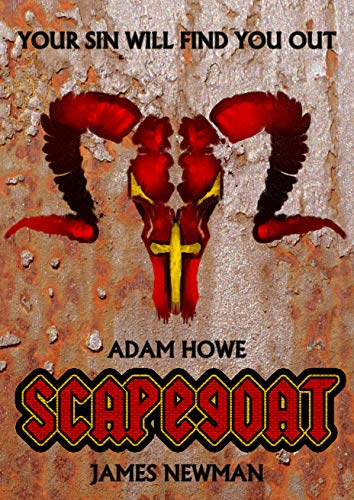 Review of 'Scapegoat' by Adam Howe & James Newman
